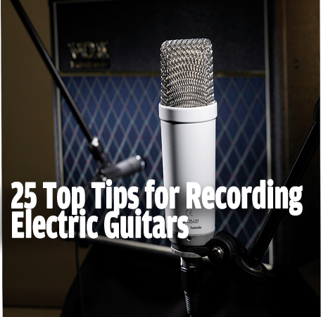 how to record electric guitars 25 top tips guitar bass guitar bass. Black Bedroom Furniture Sets. Home Design Ideas