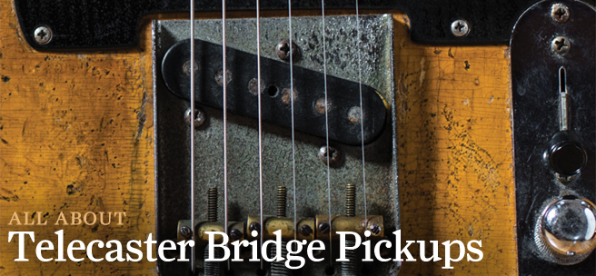 All about… Telecaster Bridge Pickups - Guitar com | All Things Guitar