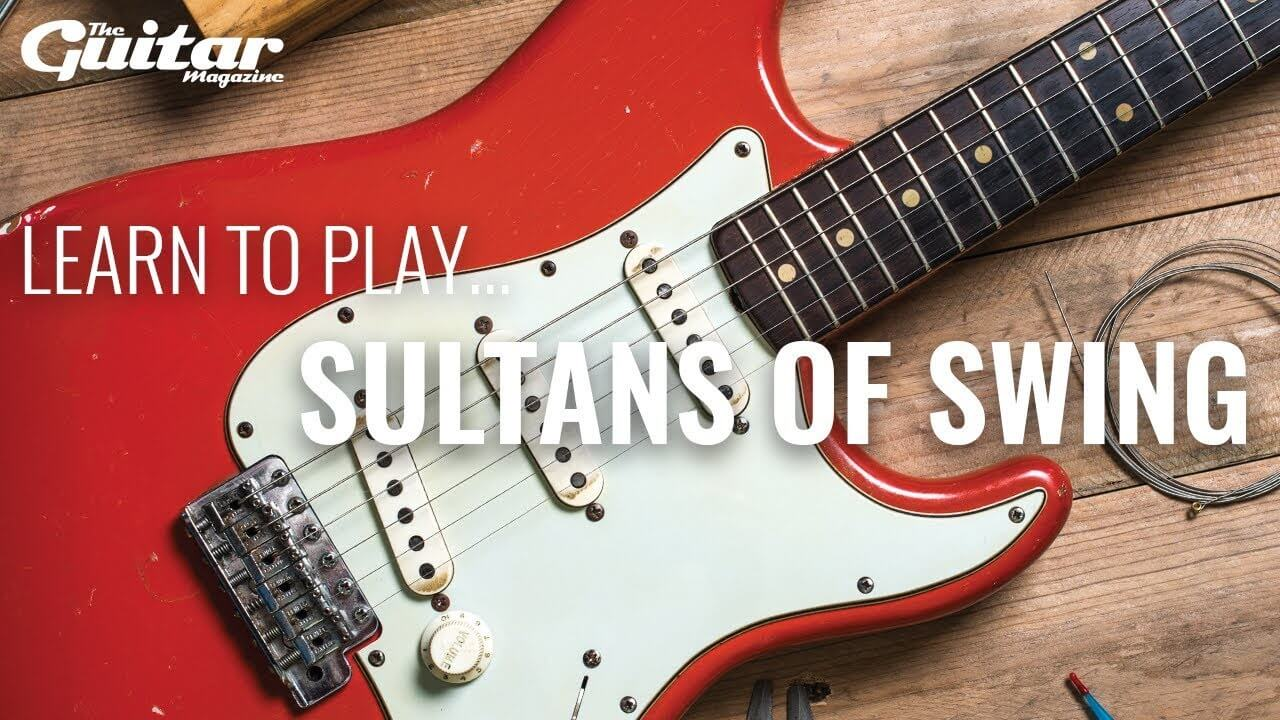 Learn To Play... Sultans Of Swing