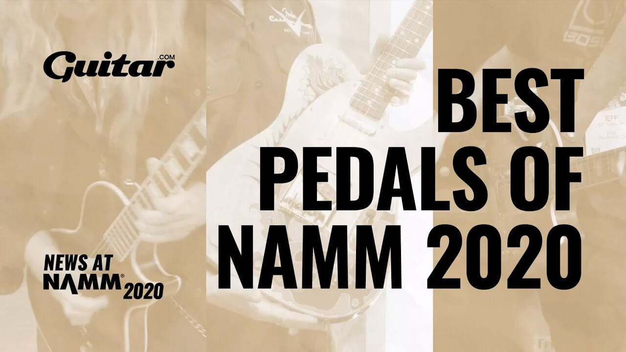 Nine best effects pedals of NAMM 2020