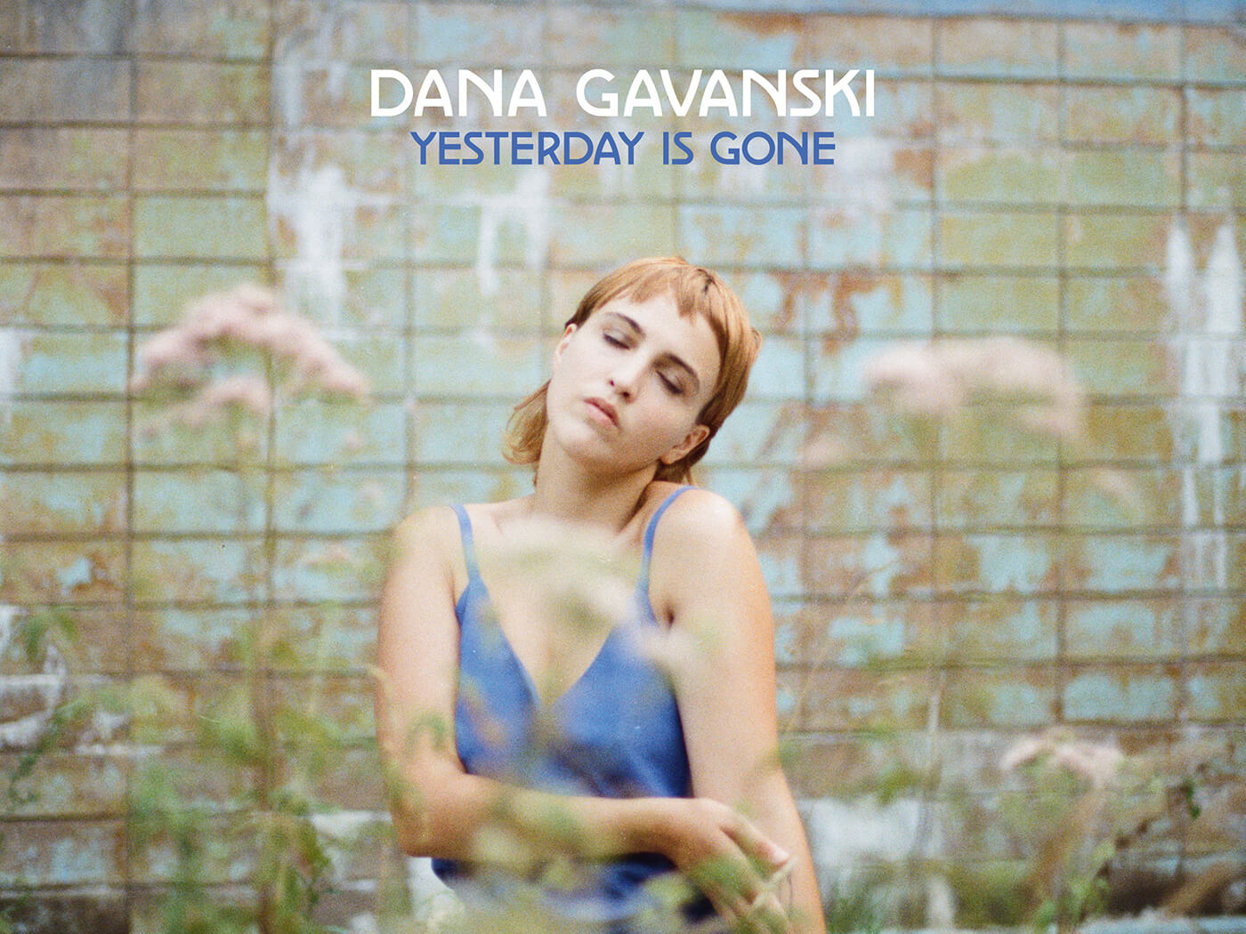 Dana Gavanski (Yesterday Is Gone Digi Cover)