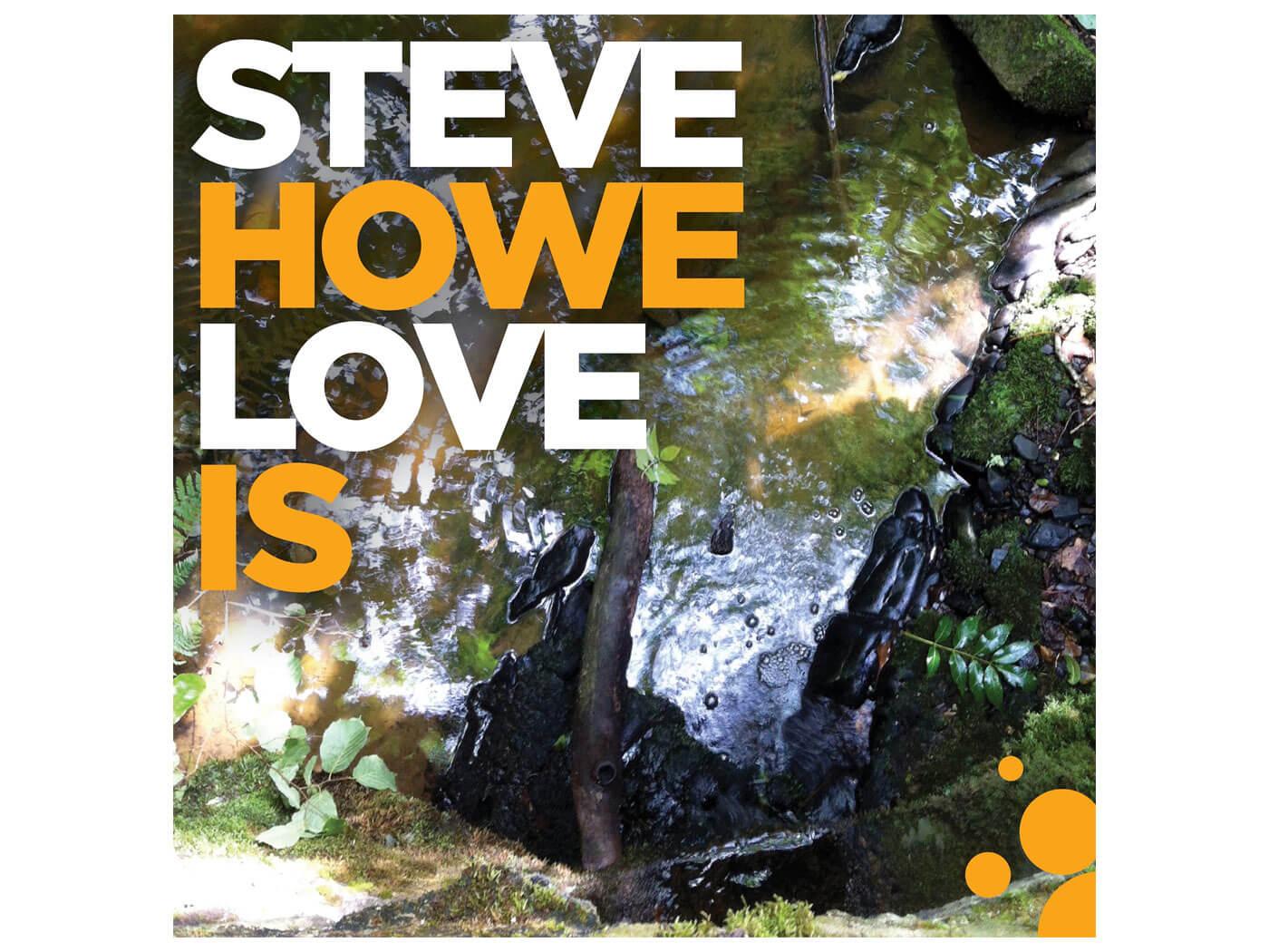 Steve Howe's Love Is