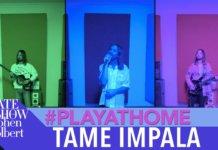 Tame Impala Play At home