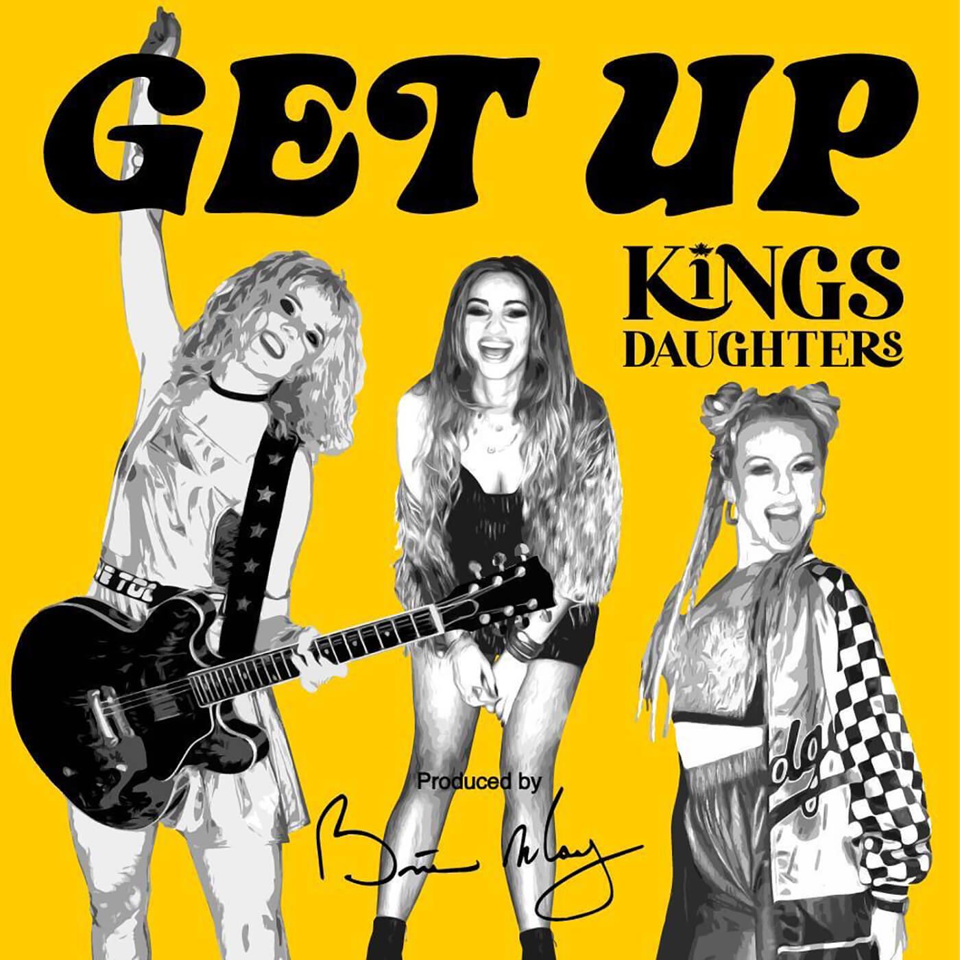 Get up - Kings Daughters
