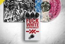 Anti Flag's Fuck White Supremacy pedal / Live Vol 1