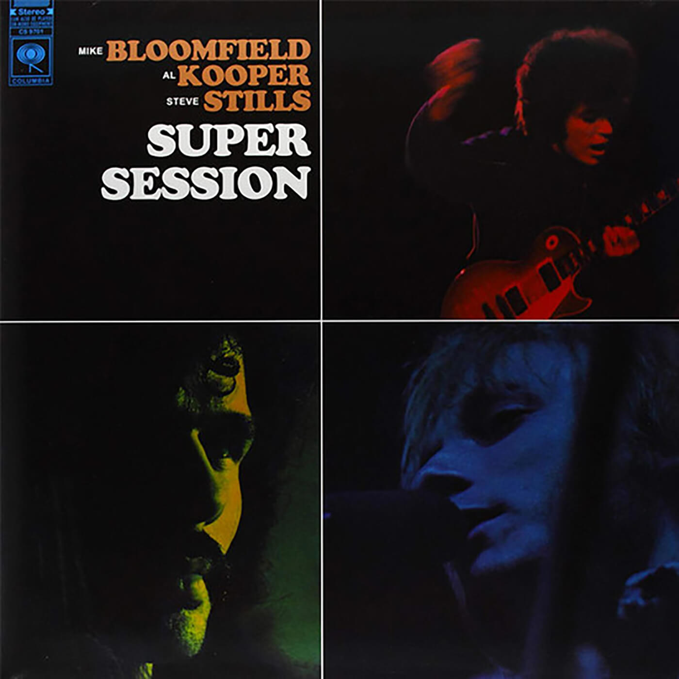 Super Sessions by Mike Bloomfield, Al Kooper and Stephen Stills