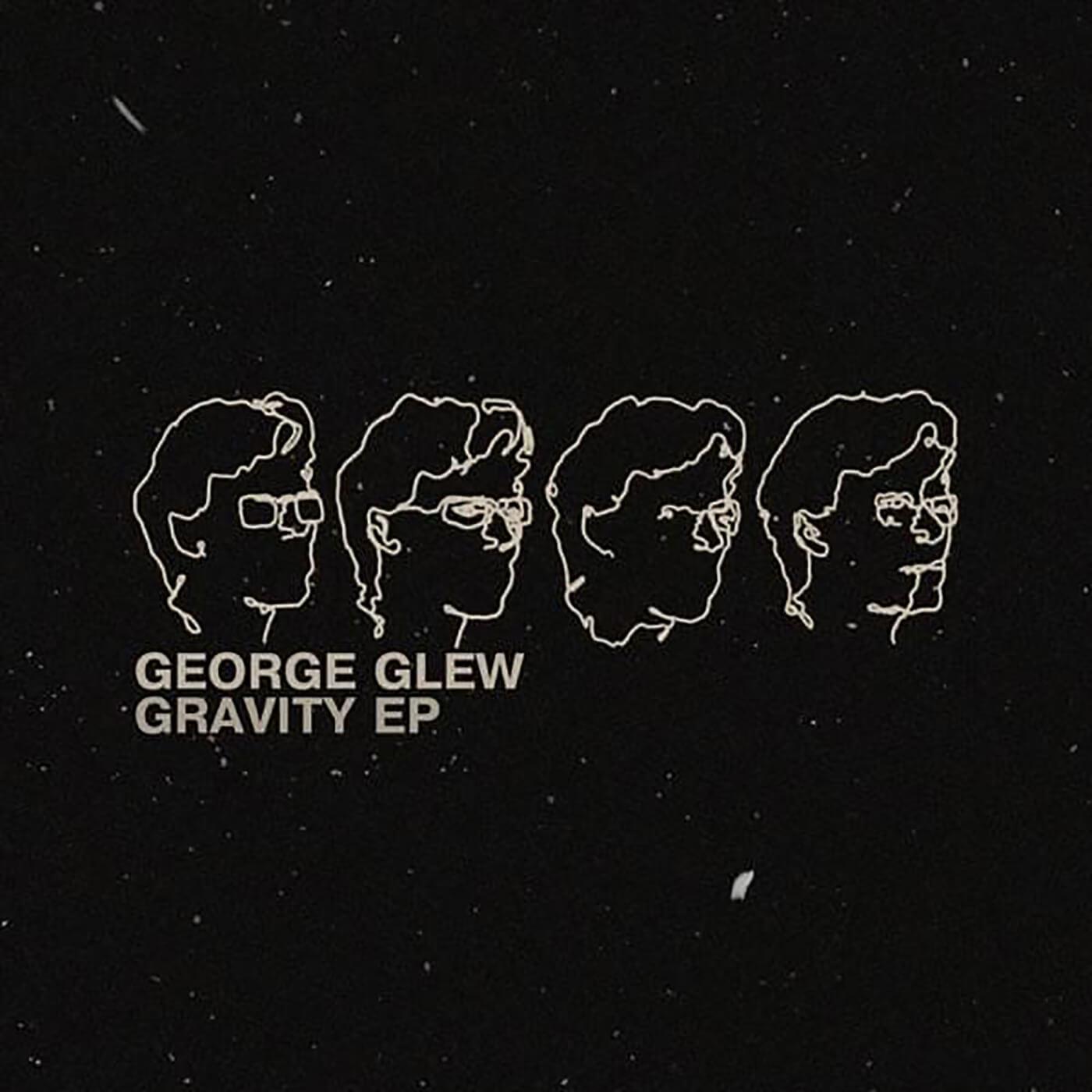 George Glew - Gravity