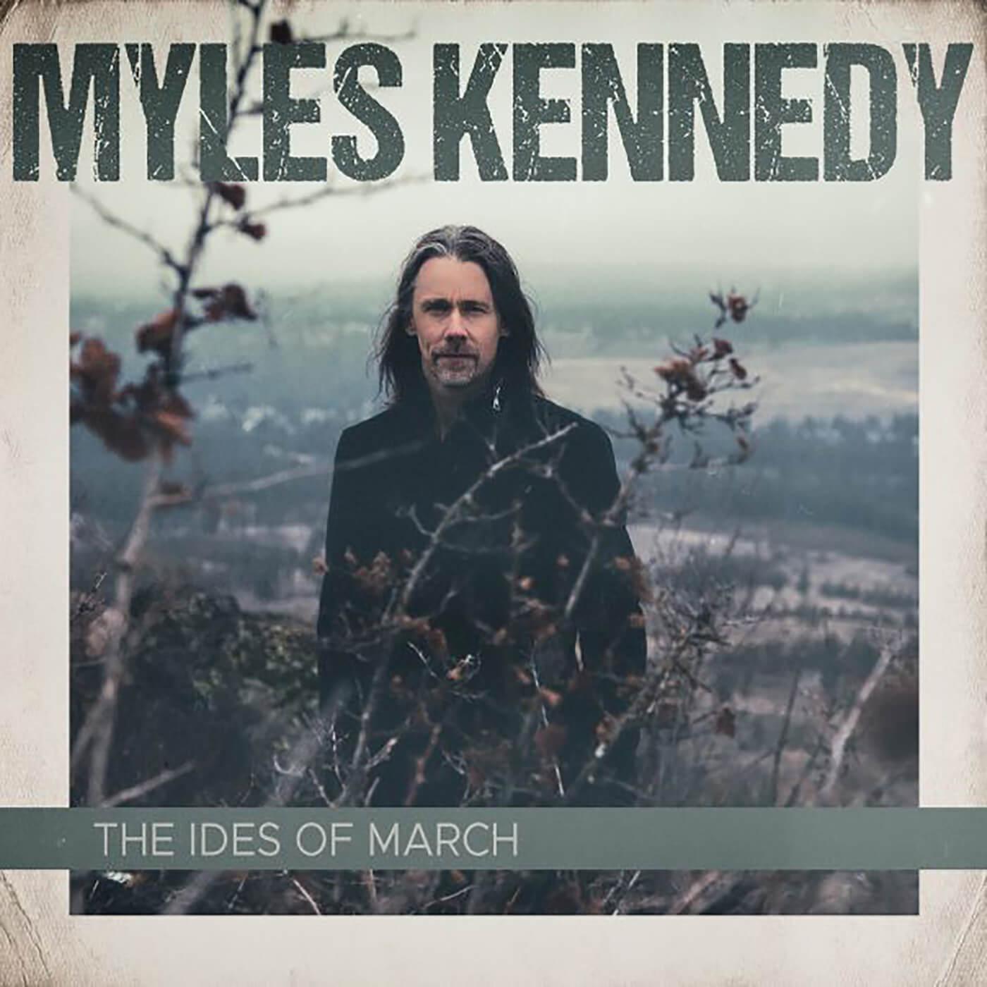 Myles Kennedy - Ides Of March